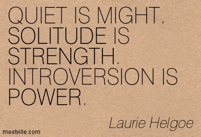 Quotation-Laurie-Helgoe-solitude-strength-power-Meetville-Quotes-179811